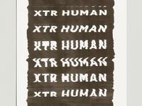 XTR HUMAN Glitch Type