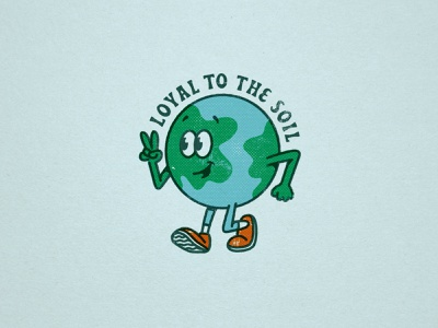 Loyal To The Soil character screenprint planet illustration earth day earthday earth