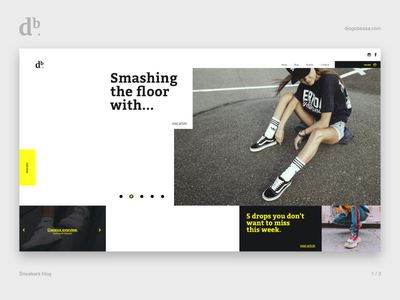 Sneakers Blog - First Look blog look and feel first design website home uiux uxdesign uidesign ui  ux ui