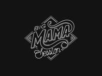 Big Mama Session