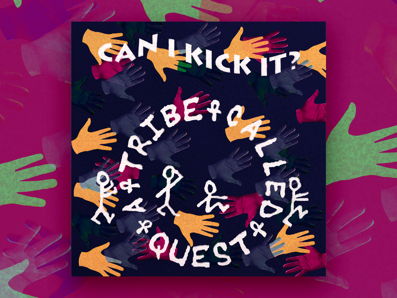 Can I Kick It? photoshop graphic design clean illustrator website web app icon typography ux vector branding ui logo vinyl art a tribe called quest tribute cover illustration design