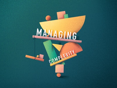 Managing Complexity triangle sphere square calm complex balance structure shapes complexity managing illustration