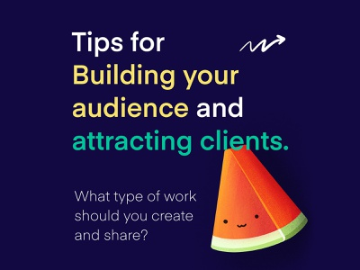 Tips for Building your audience and Attracting clients tricks tips watermelon getting clients building audience sharing slides keynote information infographic illustration