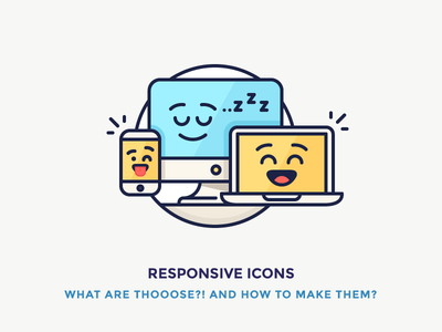 Responsive Icons illustration sleep smile emoji laptop mobile computer mac filled outline icons responsive
