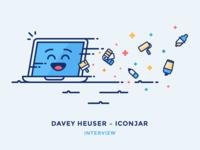 Interview: Davey Heuser – Iconjar