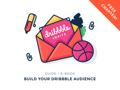 Build Your Dribbble Audience - Invitation