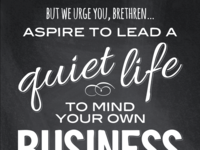 Aspire to lead a quiet life