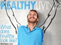cover :: healthy living :: nick vujicic