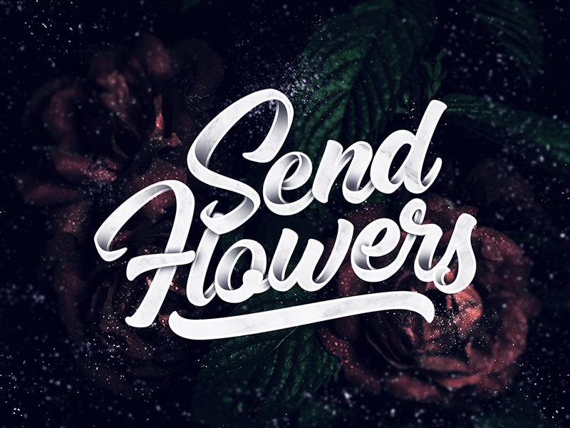 Send Flowers rose flowers gif print art handlettering brush design typography type lettering