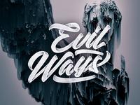 Evil Ways