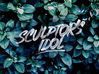 Sculptors Idol print dark handlettering brush art type design typography lettering
