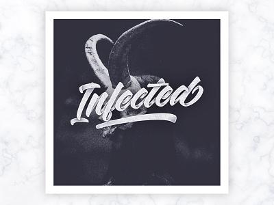 Infected 3dlettering brushlettering halloween horror concept photo print dark handlettering brush art type design typography lettering