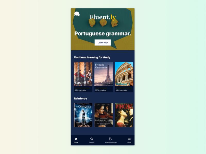 Fluent.ly: Language Learning App fluent language learning app homepage mobile ui duolingo language netflix app design mobile design visual design