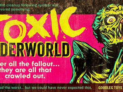 Toxic Underworld