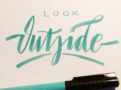 Outside brushscript calligraphy typography handlettering lettering