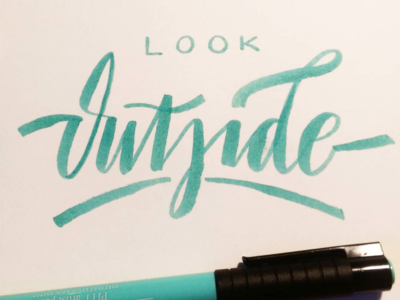 Outside brushscript calligraphy typography handlettering lettering