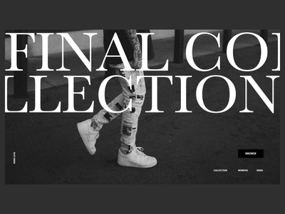 Final Collection Landing Page xd black and white photography dark black clean typography adobe xd web interface minimal website web design ux ui fashion blog fashion blogger fashion brand fashion