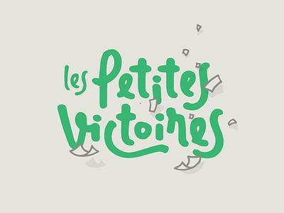 Les Petites Victoires - Logo green show radio podcast letter drawing calligraphy lettering handwritten branding logo
