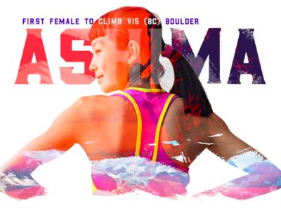 Ashima Shiraishi / Boulder Climber shiraishi ashima climbing rock athlete asian espn sports illustration typography photoshop aapi design