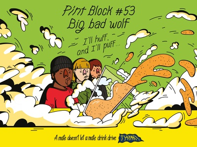 THINK! Pint Block #53 blow clouds smoke ad drinking alcohol drink spilled puff huff wolf billboard drink drive drunk driving pint pub beer digital vector illustration