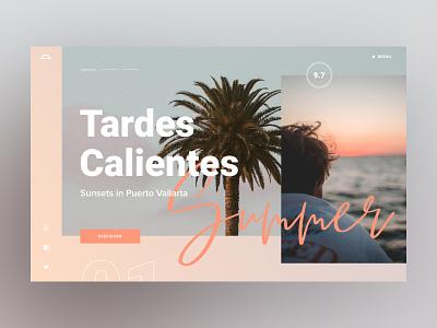 Tardes Calientes - Summer promotional orange script ui. button summer holiday landing page visual design font slide sunset pastel travel