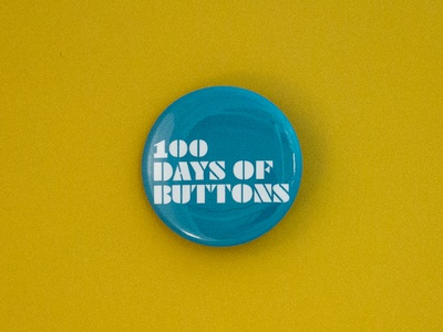 100 Days of Buttons graphic design pins the100dayproject type buttons