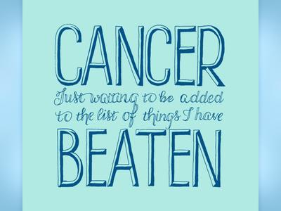 Cancer…Beaten