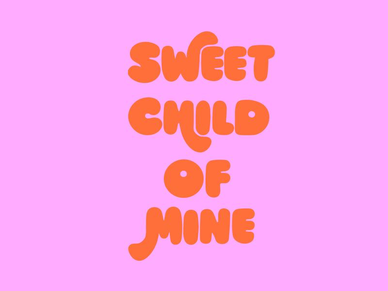 Sweet Child of Mine psychedelic retro guns n roses lyrics funky music logo illustration design typography