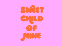 Sweet Child of Mine