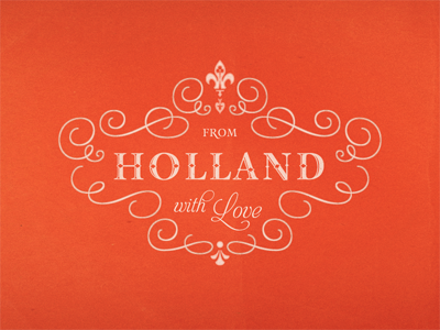 From Holland ... typography lettering type typo typeface ornament fancy wrapper label