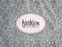 Fashion Unrestrained