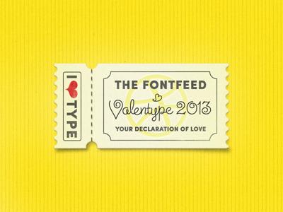 »Valentype 2013«  Announcement ... typography lettering type typo typeface ticket coupon valentype 2013 the fontfeed fontshop contest