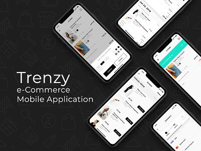 Trenzy e-commerce mobile ui/ux design modern application e-commerce app payment app shopping cart shopping app ecommerce app user interface mobile app user experience ui design ux