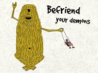 Befriend Your Demons