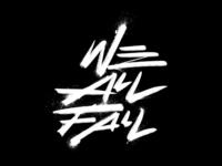 """We All Fall"" Script Graphic"