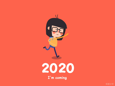 2020,I'm coming