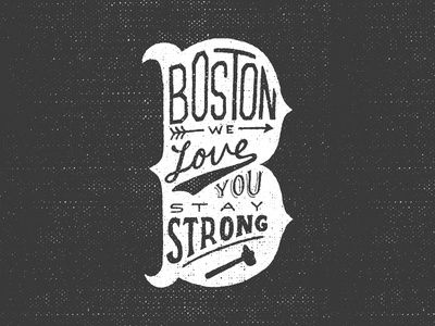Boston boston pray for boston type typography hand drawn type lettering texture