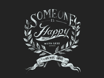 Happy with less than you
