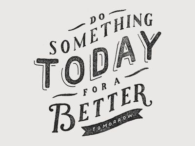 Do Something quote lettering hand drawn type typography sevenly texture