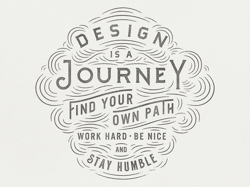 Design is a Journey shopify lettering type design is journey texture stamp typography vintage quote