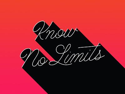 Know No Limits verizon single stroke drop shadow gradient trend monoline script lettering