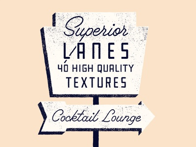 Superior Textures sign bowling grunge letterpress screen print vintage distressing brushes photoshop textures