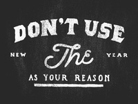 Dont Use The New Year