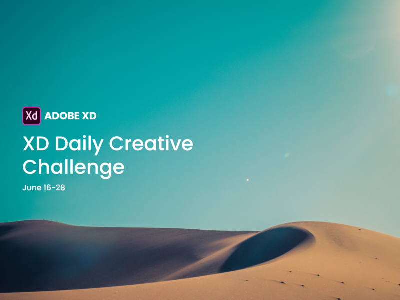 XD Design Challenge ai product design branding trending ui buttons xddailychallenge ios app android app template interaction typography logo icons typographic web design uiux ui typography landscape design challenge xd