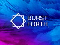 Burst forth
