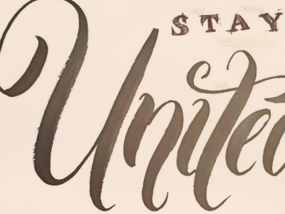 Stay United sketch typography calligraphy lettering
