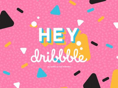 Hey, Dribbble!
