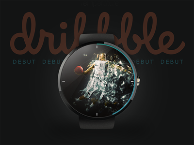 Dribbble Debut basketball dribbble wearable watch android