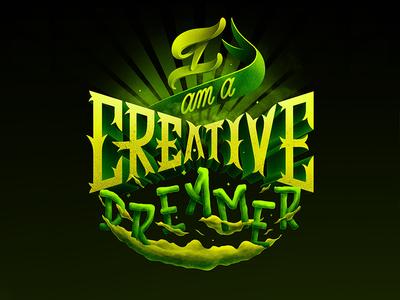 165/365 I Am A Creative Dreamer