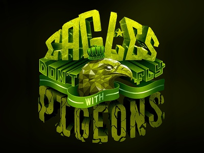 167/365 Eagles Don't Fly With Pigeons